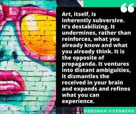 Art,_itself,_is_inherently_subversive._I