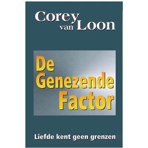 De Genezende Factor, door Corey van Loon