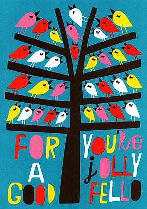 Jolly Good Fello Greetings Card