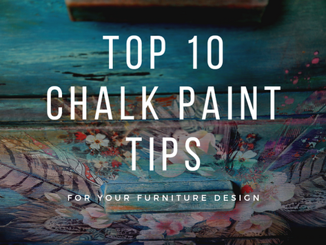 Top 10 Must Know Chalk Painting Tips
