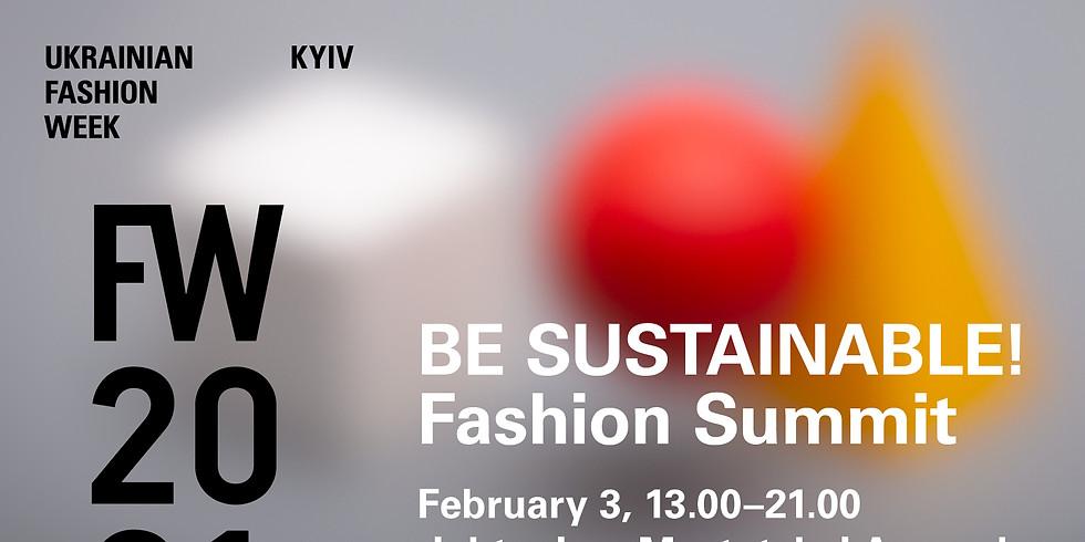 BE SUSTAINABLE! Kyiv Fashion Summit