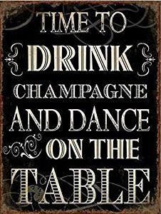 Tekstbord Great Gatsby Drink champagne and dance on the table