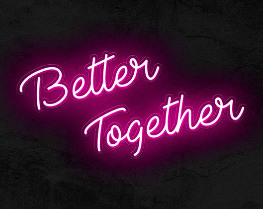 Neon sign better Together in pink