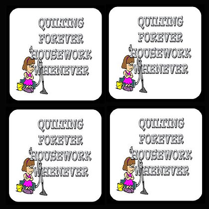 Quilting Forever Housework Whenever Coaster Set of 4