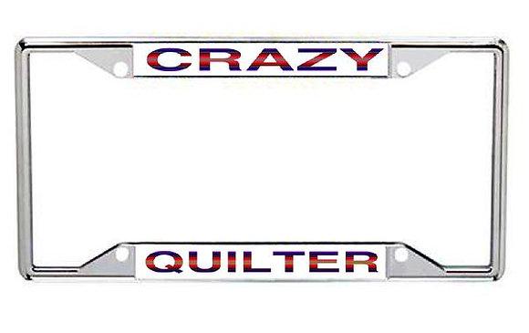 Crazy Quilter Metal License Frame