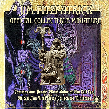 Jim FitzPatrick Official Collectible Miniature - Balor of the Evil Ey (SMRP $15)