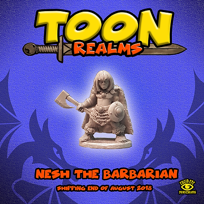 Nesh The Barbarian (MSRP $4.5)