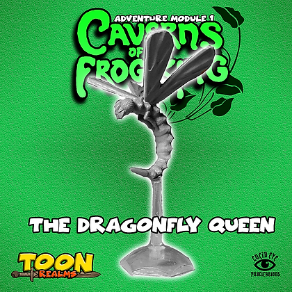 The Dragonfly Queen (MSRP $6)