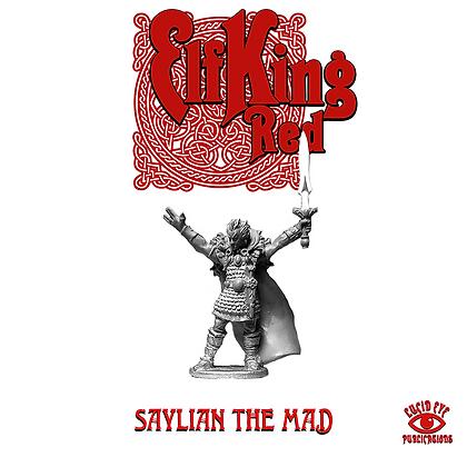 Saylian The Mad (MSRP $9.5)