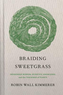 BraidingSweetgrass-Kimmerer-Cover.jpg