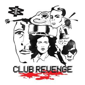 Musique Mutante / Club Revenge