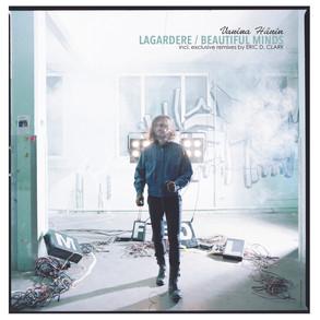 Lagardere / Beautiful Minds / Original Mix & Eric D. Clark Remix / Eric D. Clark Beautiful Drums Remix