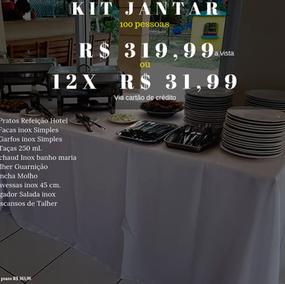 kit Jantar 100 pessoas