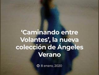 'Caminando entre Volantes', la nueva colección de Ángeles Verano