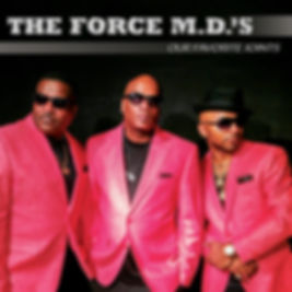 "THE FORCE MD'S ""our favorite joints"" album as they remake their favorite classic songs."