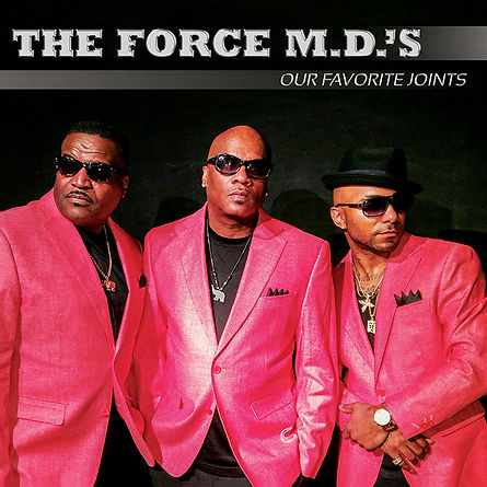 """THE FORCE MD'S """"our favorite joints"""" album as they remake their favorite classic songs."""
