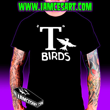 T Birds