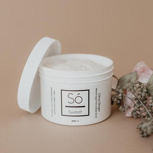 Só Sweet Mineral Sugar Face & Body Scrub