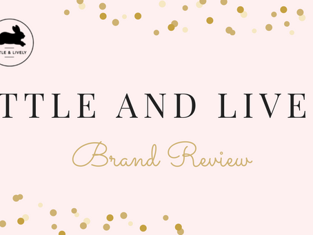Little and Lively Brand Review
