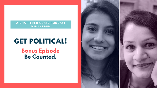 Get Political! Bonus Episode: Be Counted