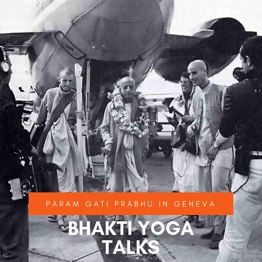 Bhakti-Yoga Talks
