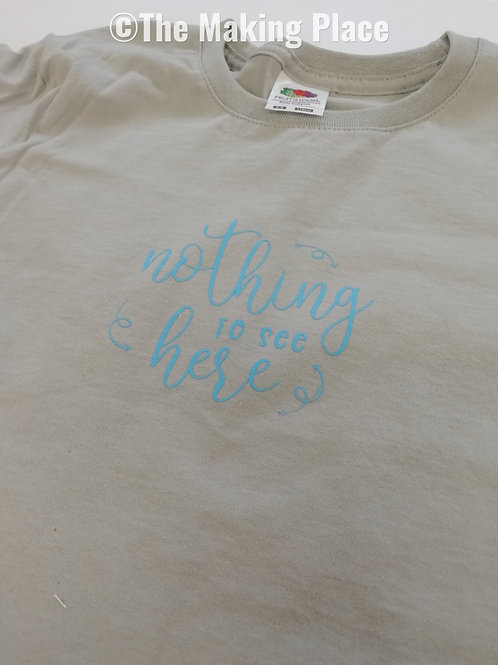 Nothing to See Here T-Shirt (5-6y)