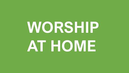 WorshipatHome.jpg