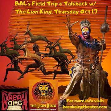 BAL's Field Trip & Talkback w_ The Lion