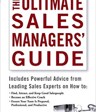 The Ultimate Sales Managers Guide