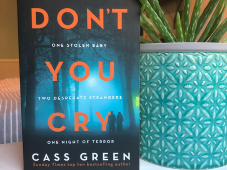 Book review – Don't You Cry by Cass Green
