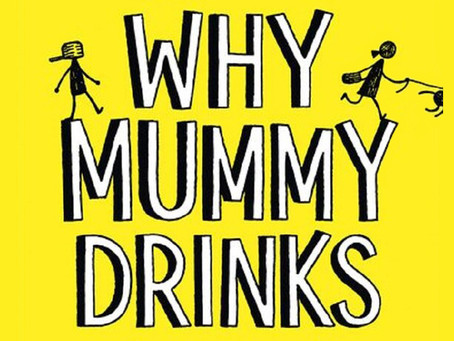 Book Review: Why Mummy Drinks by Gill Sims