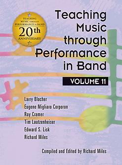 Teaching Music through Performance in Band • Vol. 11