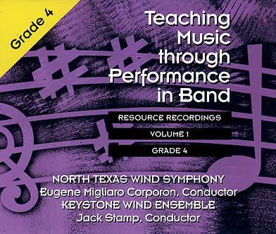 Teaching Music through Performance in Band • Vol. 1 • Grade 4