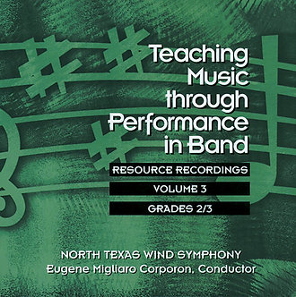 Teaching Music through Performance in Band • Vol. 3 • Grades 2-3