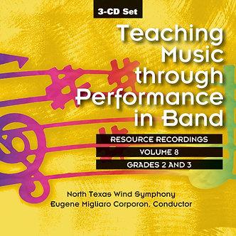 Teaching Music through Performance in Band • Vol. 8 • Grades 2-3