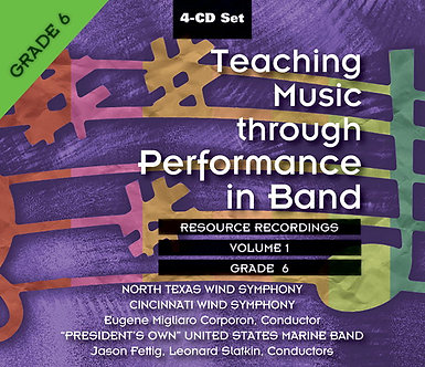 Teaching Music through Performance in Band • Vol. 1 • Grade 6