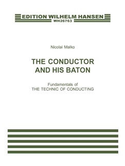 The Conductor and his Baton