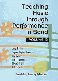 Teaching Music through Performance in Band • Vol. 10