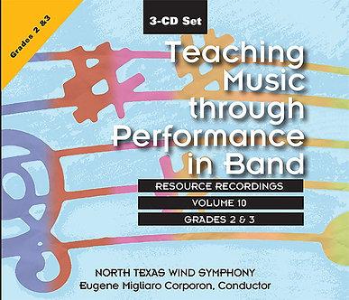 Teaching Music through Performance in Band • Vol. 10 • Grades 2-3