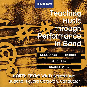 Teaching Music through Performance in Band • Vol. 4 • Grades 2-3