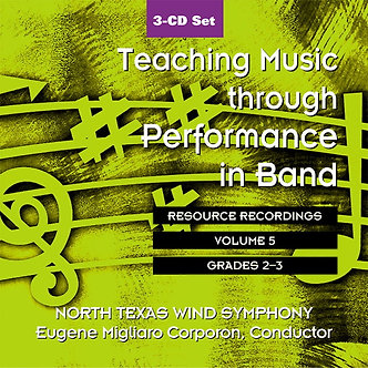 Teaching Music through Performance in Band • Vol. 5 • Grades 2-3