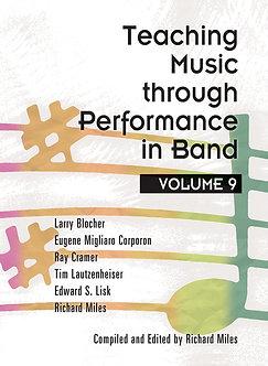Teaching Music through Performance in Band • Vol. 9