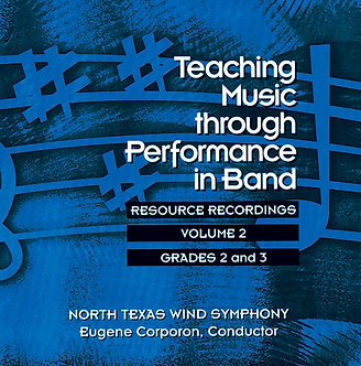 Teaching Music through Performance in Band • Vol. 2 • Grades 2-3