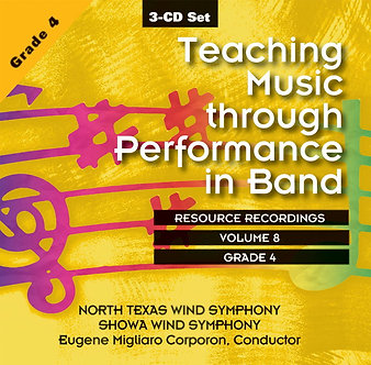 Teaching Music through Performance in Band • Vol. 8 • Grade 4