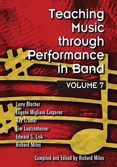 Teaching Music through Performance in Band • Vol. 7