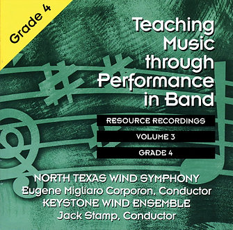 Teaching Music through Performance in Band • Vol. 3 • Grade 4
