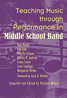 Teaching Music through Performance in Middle School Band