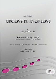 Groovy Kind of Love • Saxophon-Quintett