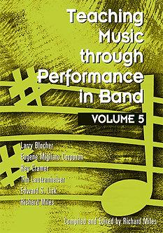 Teaching Music through Performance in Band • Vol. 5
