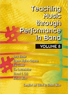 Teaching Music through Performance in Band • Vol. 8